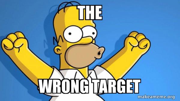 wrong target